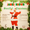Soulful Christmas as recorded by James Brown for rhythm, horns and solo